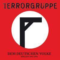 TERRORGRUPPE, dem deutschen volke - singles 1993-1994 cover