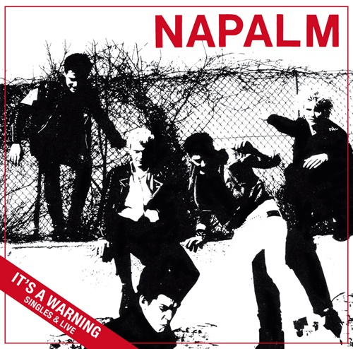 Cover NAPALM, it´s a warning - singles & live discography
