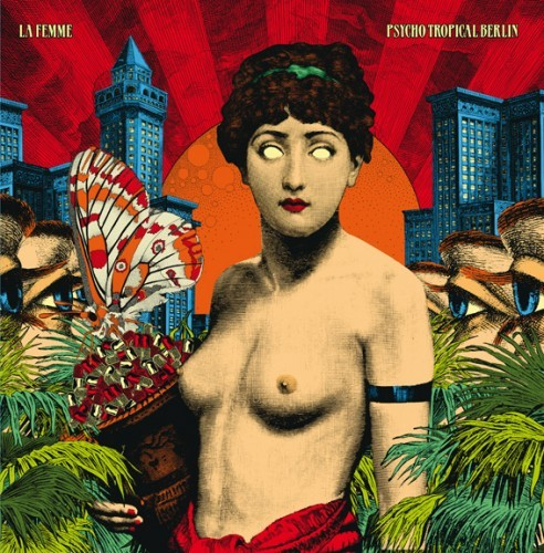 Cover LA FEMME, psycho tropical berlin