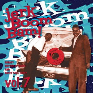 Cover V/A, jerk! boom! bam! vol. 7