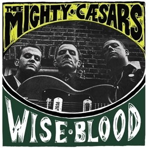 MIGHTY CAESARS, wiseblood cover