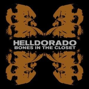 HELLDORADO, bones in the closet cover