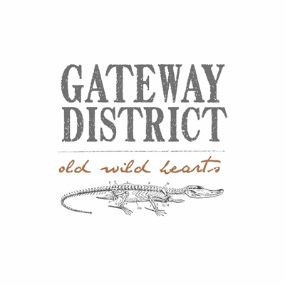 Cover GATEWAY DISTRICT, old wild hearts