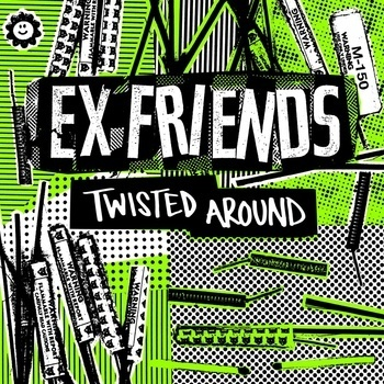 Cover EX FRIENDS, twisted around