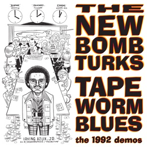 Cover NEW BOMB TURKS, tapeworm blues