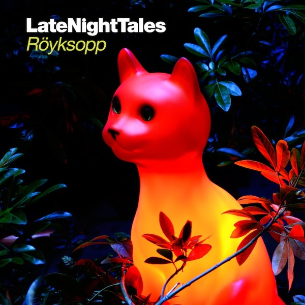 Cover RÖYKSOPP, late night tales