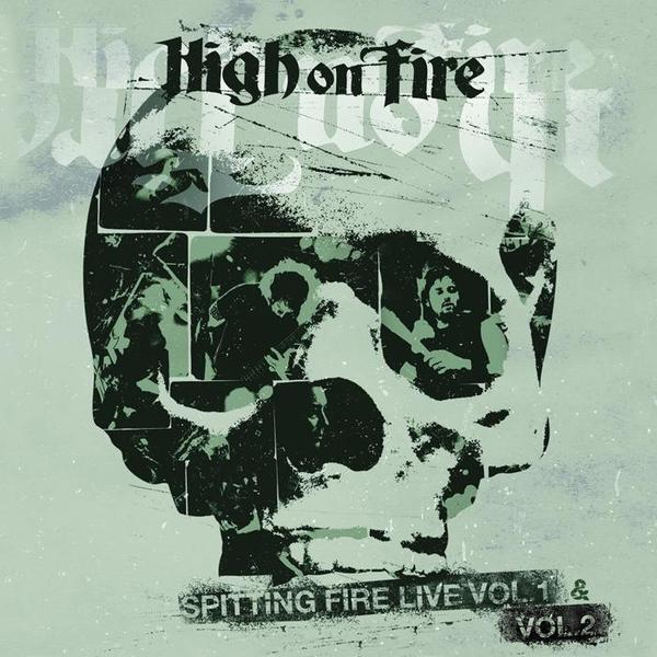 Cover HIGH ON FIRE, spitting fire live vol. 1 & 2