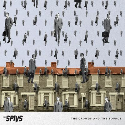 Cover THEE SPIVS, the crowds and the sounds