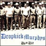 DROPKICK MURPHY´S, do or die cover
