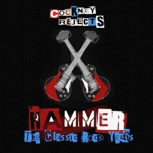 COCKNEY REJECTS, hammer - classic rock years cover