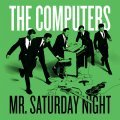 COMPUTERS, mr. saturday night cover