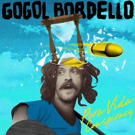 GOGOL BORDELLO, pura vida conspiracy cover