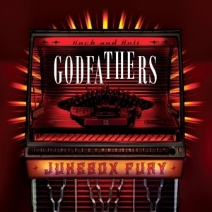 Cover GODFATHERS, jukebox fury