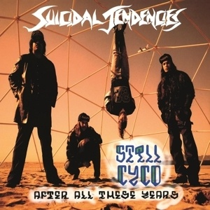 Cover SUICIDAL TENDENCIES, still cyco after all these years