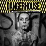 V/A, dangerhouse - complete singles collection cover