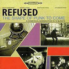 Cover REFUSED, shape of punk to come