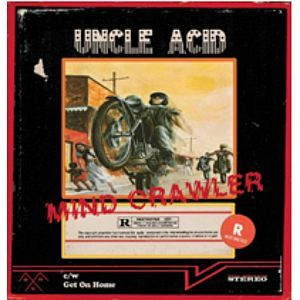 Cover UNCLE ACID & THE DEADBEATS, mind crawler