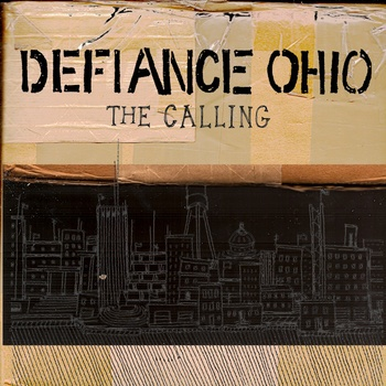 DEFIANCE OHIO, the calling cover