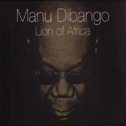 Cover MANU DIBANGO, lion of africa