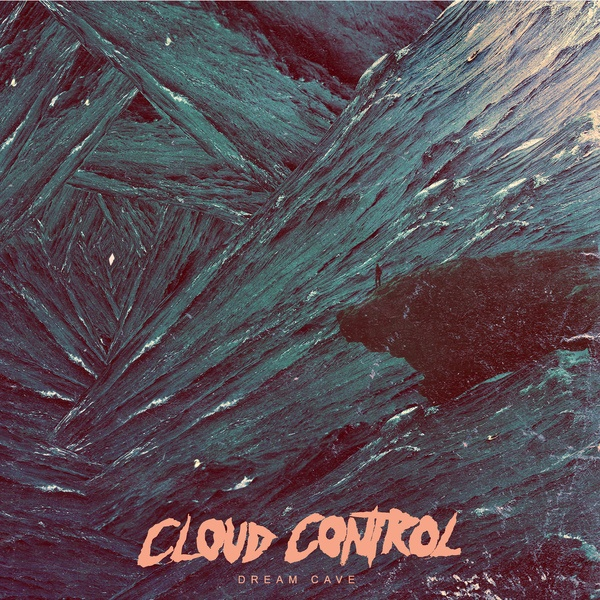 Cover CLOUD CONTROL, dream cave