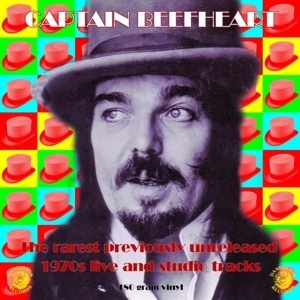 Cover CAPTAIN BEEFHEART, the rarest previously unreleased
