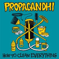 Cover PROPAGANDHI, how to clean everything (re-issue)