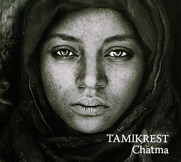 Cover TAMIKREST, chatma