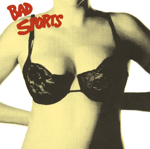 Cover BAD SPORTS, bras