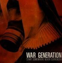 Cover WAR GENERATION, start somewhere never ...