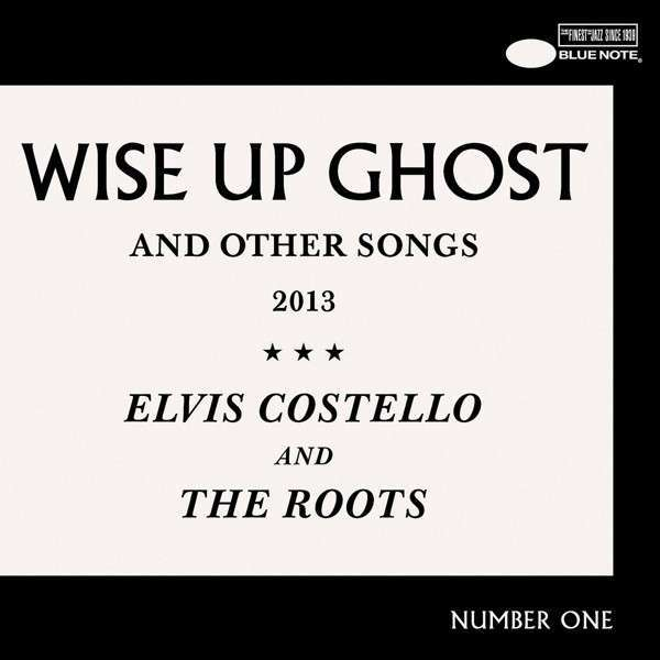 Cover ELVIS COSTELLO & THE ROOTS, wise up ghost