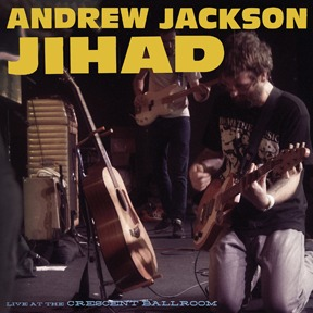 Cover ANDREW JACKSON JIHAD, live at the crescent ballroom