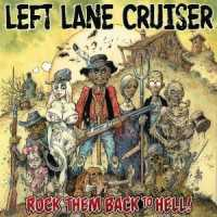 LEFT LANE CRUISER, rock them back to hell cover