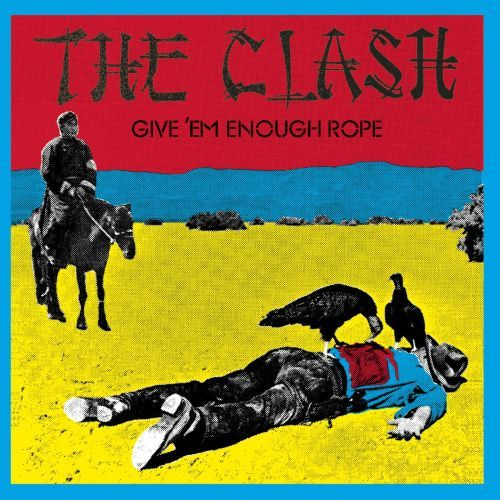 CLASH, give ´em enough rope cover