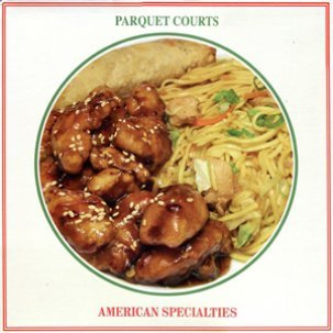 Cover PARQUET COURTS, american specialties