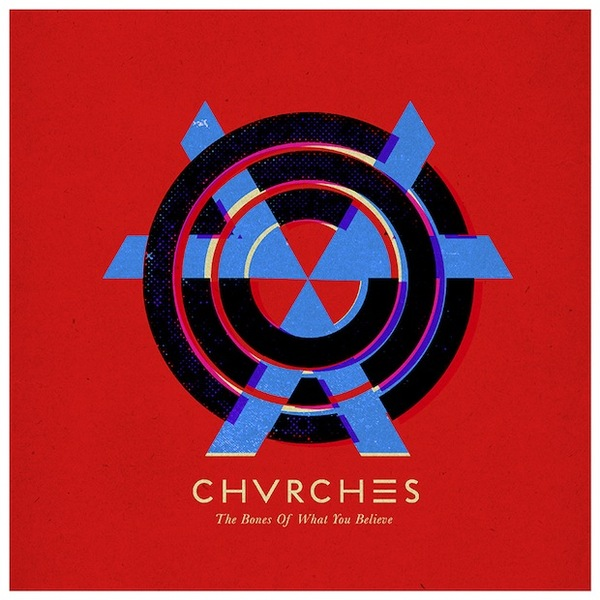 CHVRCHES, the bones of what you believe cover