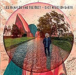 Cover LEE RANALDO & THE DUST, last night on earth