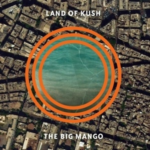 Cover LAND OF KUSH, the big mango