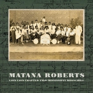 MATANA ROBERTS, coin coin chapter two: mississippi moonchile cover