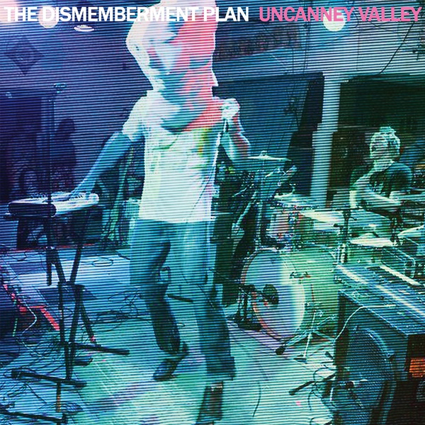 DISMEMBERMENT PLAN, uncanney valley cover