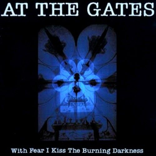 Cover AT THE GATES, with fear i kiss the burning darkness