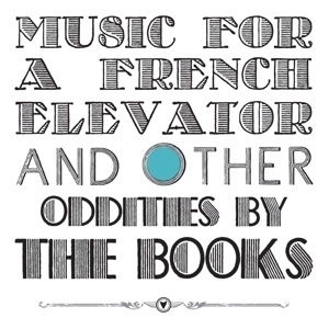 Cover BOOKS, music for a french elevator and other oddities