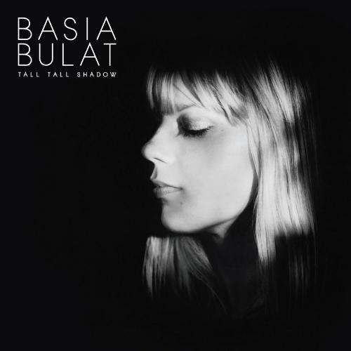 Cover BASIA BULAT, tall tall shadow