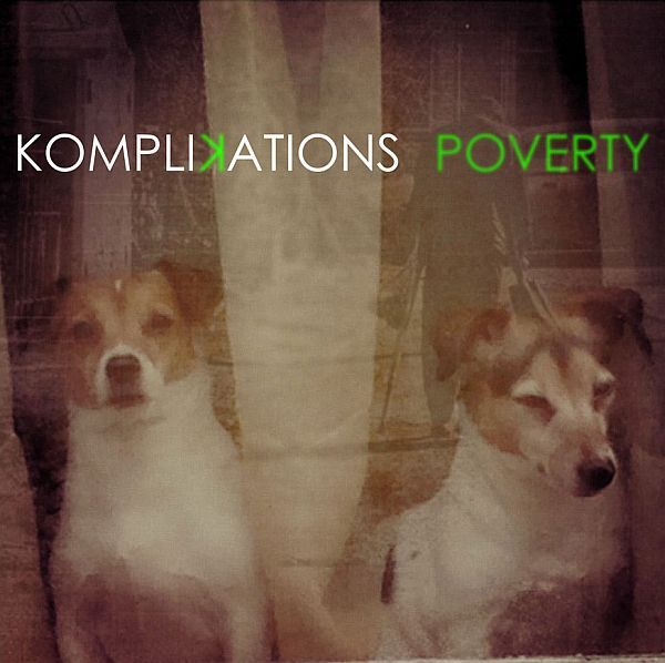 Cover KOMPLIKATIONS, poverty