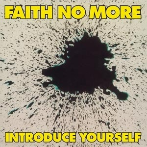FAITH NO MORE, introduce yourself cover