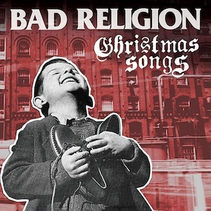 BAD RELIGION, christmas songs cover