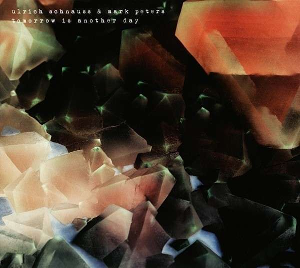 ULRICH SCHNAUSS / MARK PETERS, tomorrow is another day cover