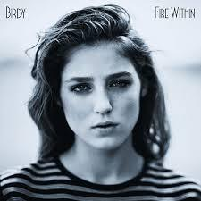 BIRDY, fire within cover