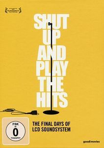 Cover JAMES MURPHY / LCD SOUNDSYSTEM, shut up and play the hits