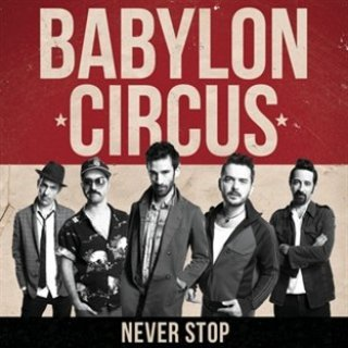 Cover BABYLON CIRCUS, never stop
