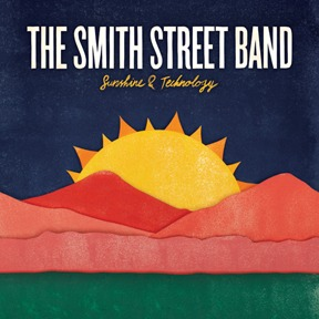 Cover SMITH STREET BAND, sunshine and technology